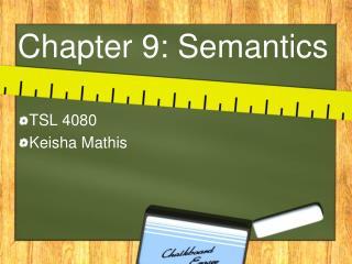 Chapter 9: Semantics