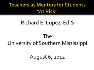 "Teachers as Mentors for Students ""At Risk"""