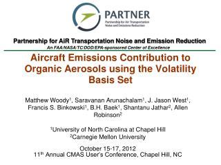Aircraft Emissions Contribution to Organic Aerosols using the Volatility Basis Set