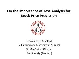 On the Importance of Text Analysis for Stock Price Prediction