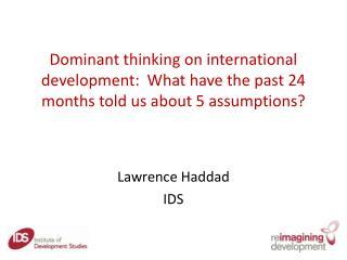 Lawrence Haddad IDS