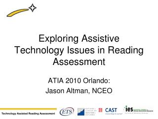 Exploring Assistive Technology Issues in Reading Assessment