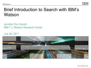Brief Introduction to Search with IBM's Watson