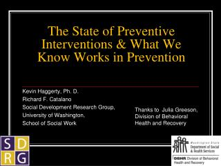 The State of Preventive Interventions & What We Know Works in Prevention