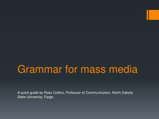 Grammar for mass media