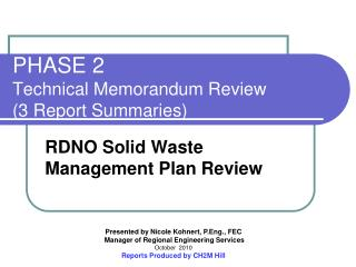PHASE 2   Technical Memorandum Review  (3 Report Summaries)
