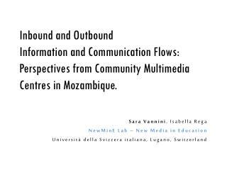 Sara Vannini , Isabella Rega NewMinE Lab – New Media in Education