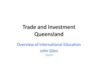 Trade and  I nvestment Queensland