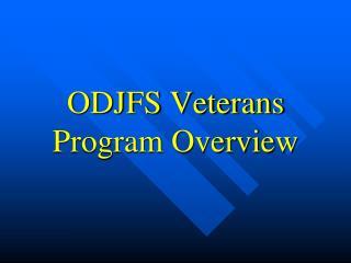 ODJFS Veterans Program Overview