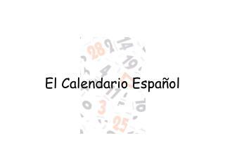 El  Calendario Espa�ol