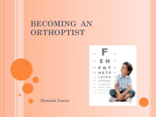 BECOMING  AN ORTHOPTIST