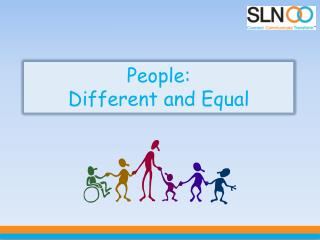 People:  Different and Equal