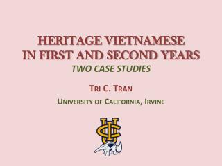 HERITAGE VIETNAMESE  IN FIRST AND SECOND YEARS TWO CASE STUDIES