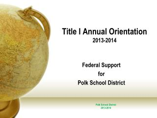 Title I  Annual Orientation 2013-2014