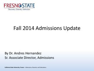 Fall  2014 Admissions  Update