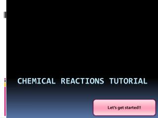 Chemical reactions tutorial