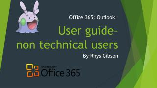 User guide–  non technical users