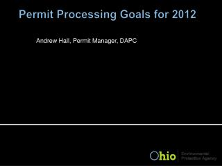 Permit Processing Goals for 2012