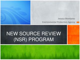 NEW SOURCE REVIEW (NSR) PROGRAM