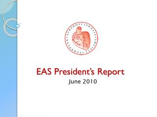 EAS President�s Report