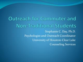 Outreach for Commuter and Non-Traditional Students