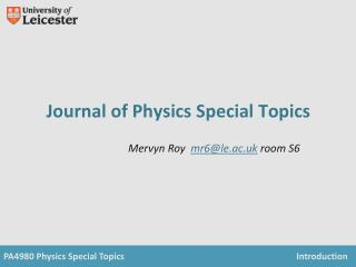 Journal of Physics Special Topics