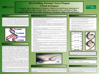 DNA  Profiling--Forensics � Secret  Weapon: A Work in Progress