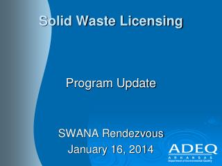 Solid Waste Licensing