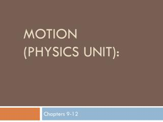 Motion (Physics Unit):