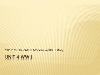 Unit 4 WWII