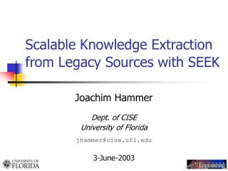 Scalable Knowledge Extraction from Legacy Sources with SEEK