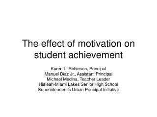 The effect of motivation on student achievement