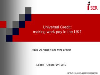 Universal Credit:  making work pay in the UK?