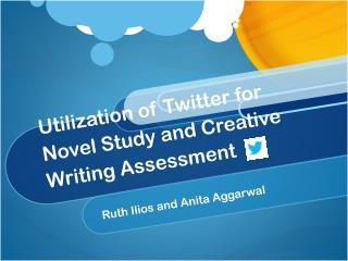 Utilization of Twitter for Novel Study and Creative Writing Assessment