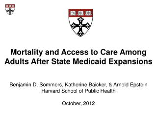 Mortality and Access to Care Among Adults After State Medicaid Expansions
