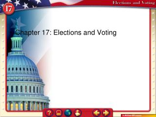 Chapter 17: Elections and Voting