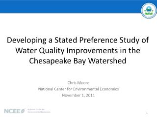 Developing a Stated Preference Study of Water Quality Improvements in the Chesapeake Bay Watershed