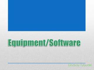 Equipment/Software