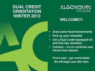 Dual credit orientation  Winter 2013