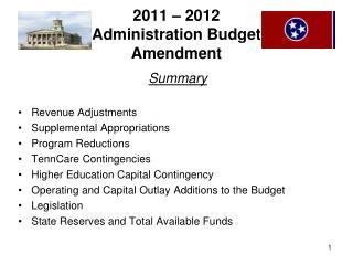 2011 – 2012 Administration Budget  Amendment