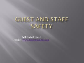 GUEST AND STAFF SAFETY