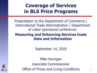 Coverage of Services  in BLS Price Programs