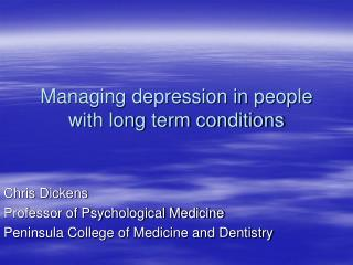 Managing depression in people with long term conditions