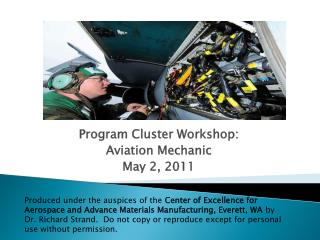 Program Cluster Workshop: Aviation  Mechanic May 2, 2011