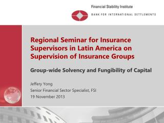 Regional Seminar for Insurance Supervisors in Latin America on Supervision of Insurance Groups