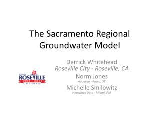 The Sacramento Regional Groundwater Model
