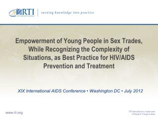 XIX International AIDS Conference • Washington DC • July 2012