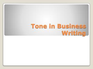 Tone in Business Writing