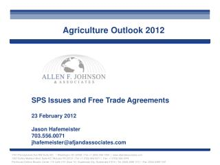 SPS Issues and Free Trade Agreements 23 February 2012 Jason Hafemeister 703.556.0071