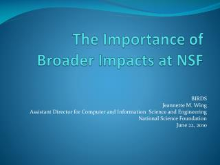 The Importance of Broader Impacts at NSF